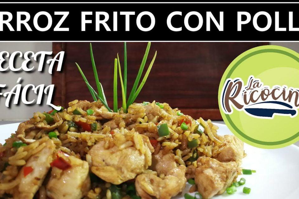 ARROZ FRITO CON POLLO | RECETA FACIL | LA RICOCINA