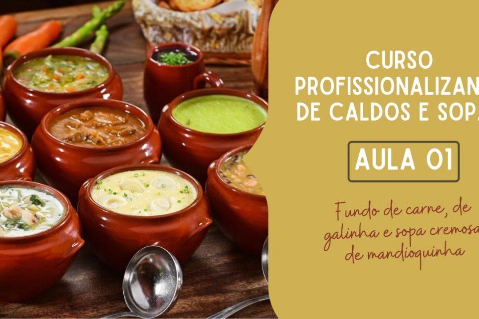 CURSO DE DULCES Y SOPAS - LECCIÓN 01 - ANTECEDENTES DE CARNE, POLLO Y SOPA DE MANDIOQUINHA CREMOSA