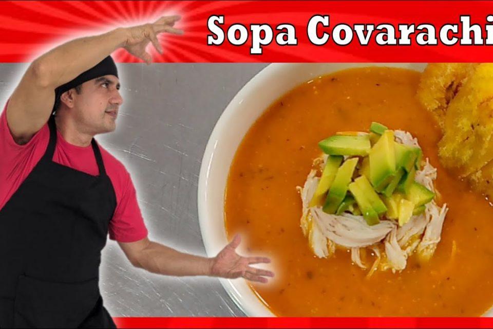 Como preparar SOPA COVARACHIA   Recetas de SOPAS