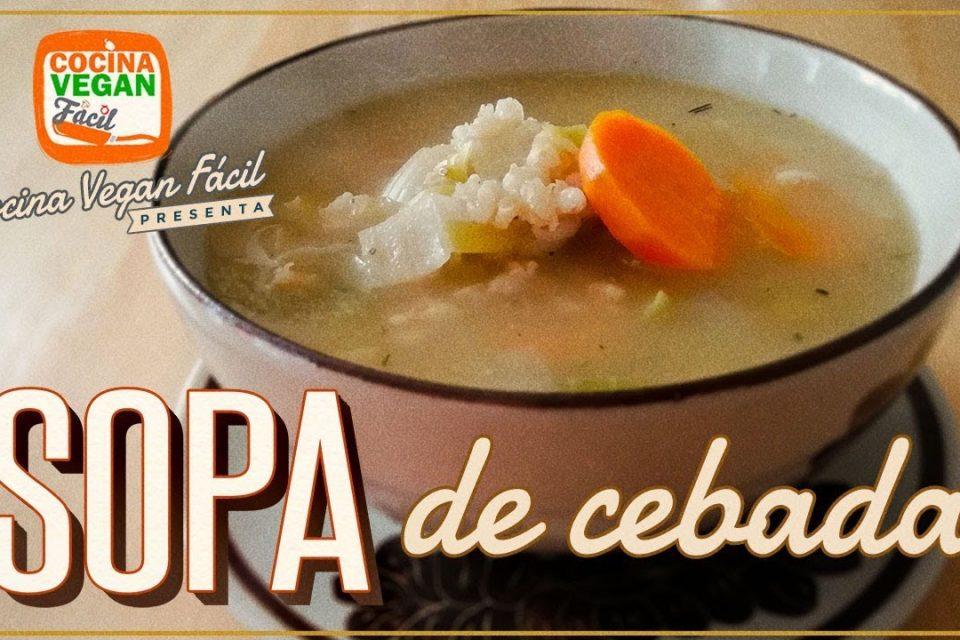 Sopa de cebada - Cocina vegan Fácil