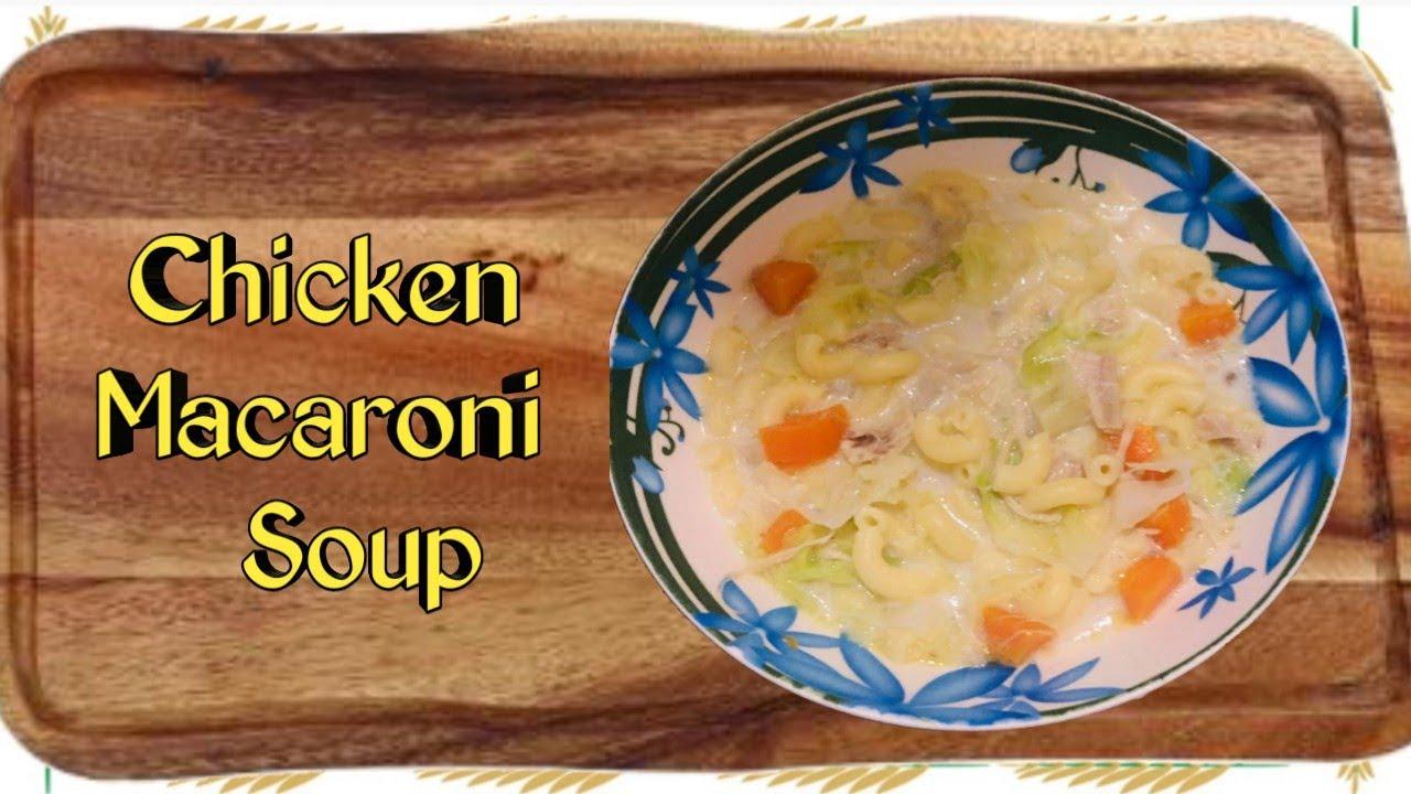 Creamy Chicken Macaroni Soup | Filipino Sopas