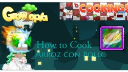 Growtopia | How To Cook Arroz Con Pollo