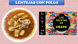 LENTEJAS CON POLLO Y FRUTAS, rica receta.