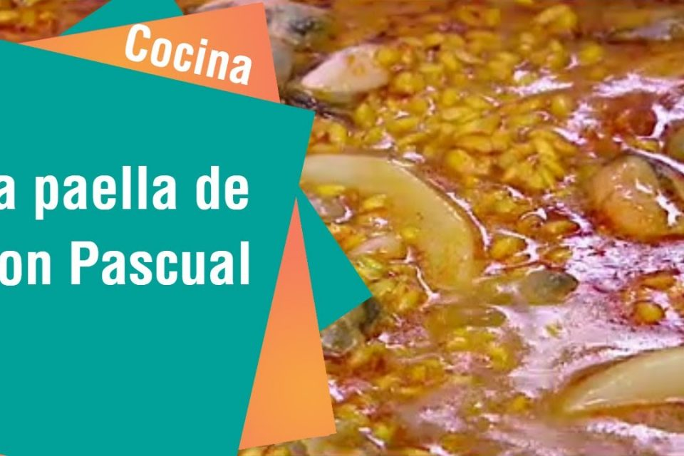 La paella de Don Pascual | Cocina