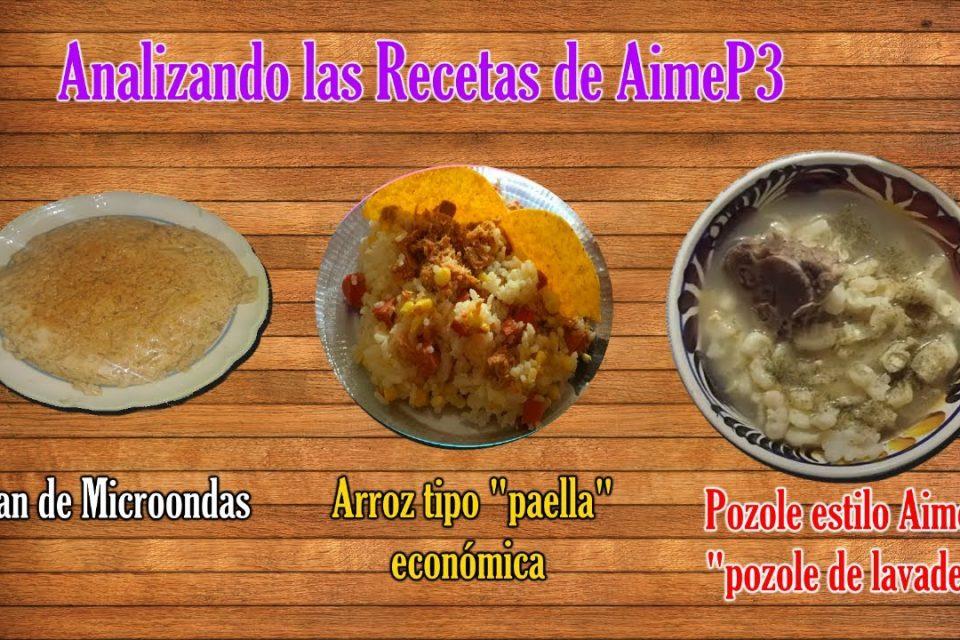 Analizando las Recetas de Aimep3 | Flan, Paella Económica y Pozole de Lavadero
