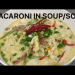 MACARONI IN SOUP /SOPAS