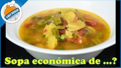 Prepara esta sopa económica y fácil de hacer, con mucho sabor