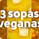 3 sopas veganas | BUENAZO!