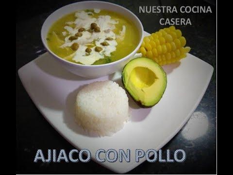Ajiaco con pollo | Nuestra cocina casera