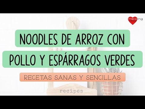 Receta sana: Noodles de arroz con pollo y espárragos verdes basado en el plato de Harvard