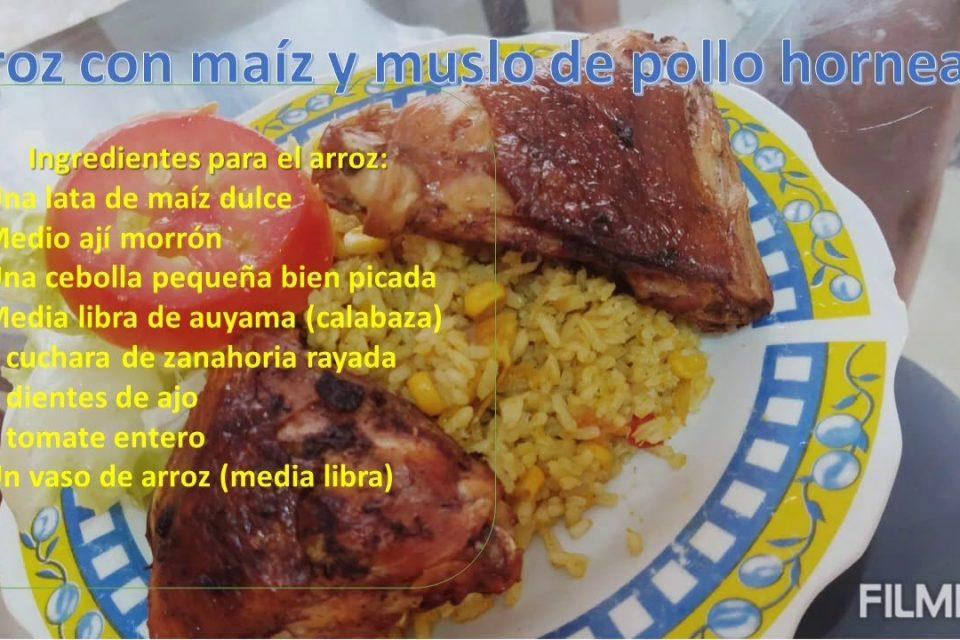arroz con maíz y muslo de pollo horneado