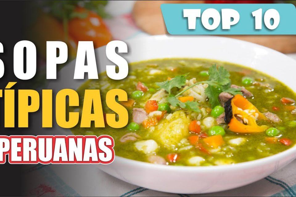 Deliciosas y Nutritivas, así son las Sopas Peruanas   TOP 10 CALDOS TÍPICOS de GASTRONOMÍA PERUANA