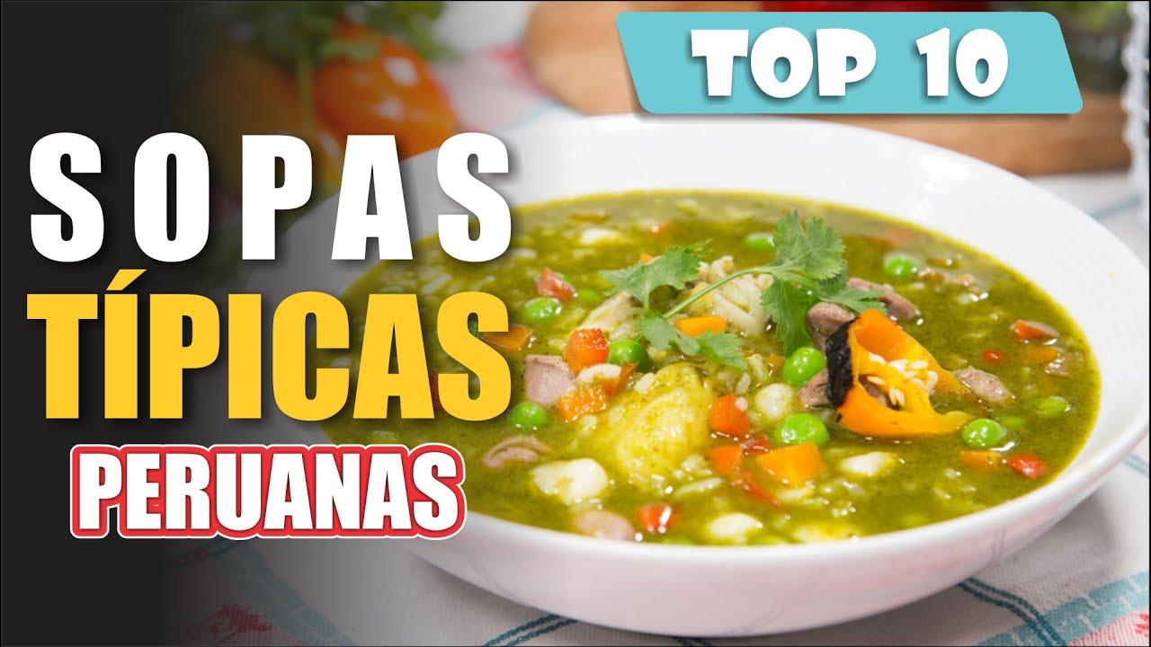 Deliciosas y Nutritivas, así son las Sopas Peruanas | TOP 10 CALDOS TÍPICOS de GASTRONOMÍA PERUANA