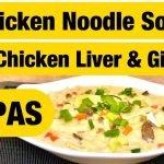 Sopa de pollo con fideos ... con hígado de pollo y molleja ... SOPAS- Vlog de Firestone