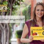 ¿El alcohol engorda? Las Recetas de Laura Consejos para adelgazar alcohol makes you fat