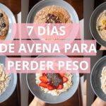 7 DIAS DE AVENA PARA PERDER PESO | RECETAS CON AVENA | UNA SEMANA DE AVENA | Michela Perleche