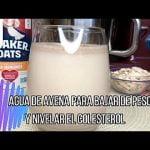 Agua de Avena para Bajar de Peso y Nivelar el Colesterol
