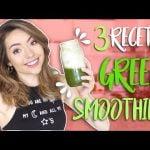3 Recetas de Green Smoothies para Bajar de Peso, Tener Energía & Hacer Detox