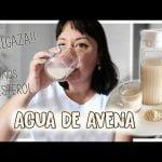 AGUA DE AVENA PARA BAJAR DE PESO Y NIVELAR COLESTEROL - Aracelli Vlogs