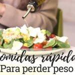 COMIDAS PARA ADELGAZAR | Recetas fáciles y rápidas para perder peso