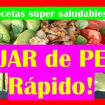 Comidas para adelgazar |12 Recetas súper saludables para BAJAR de PESO Rápido!