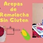 Cómo Preparar Arepas de remolachas, libres de gluten, apto para celiacos y dietas. CARALBERZ 2020.  Mi receta de cocina