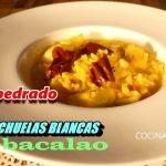 #EMPEDRADO DE HABICHUELAS Y ARROZ CON #BACALAO - RECETA TRADICIONAL