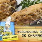 Karlos Arguiñano: Receta de Berenjenas rellenas de champiñones