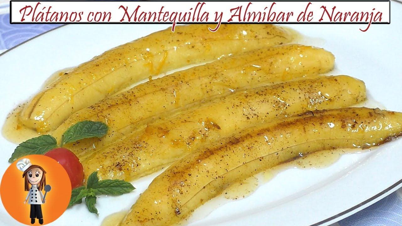 Plátanos con Mantequilla y Almíbar de Naranja   Receta de Cocina en Familia