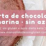 TARTA DE CHOCOLATE SIN HARINA Y SIN AZÚCAR  🍰  | sin gluten + apto dieta cetogénica (keto)  Mi receta de cocina