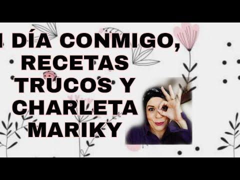 Vlog diario  un día conmigo recetas cocina y trukis/ charleta de Mariky