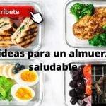 4 ideas para un almuerzo saludable para bajar de peso - Recetas fáciles y saludables