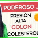 Jugo para bajar Colesterol, Trigliceridos, Presión Alta y Limpiar el Colon