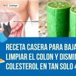 Receta Casera Para Bajar De Peso, Limpiar El Colon Y Disminuir El Colesterol En Tan Solo 4 Dias