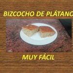 BIZCOCHO DE PLÁTANO (BANANAS)  Mi receta de cocina