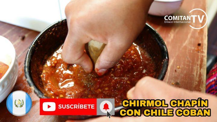 CHIRMOL GUATEMALTECO CON CHILE COBAN (RECETA DE COCINA)