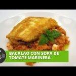 Cómetelo | Bacalao con sopa de tomate marinera