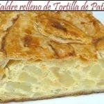 Hojaldre relleno de Tortilla de Patatas | Receta de Cocina en Familia