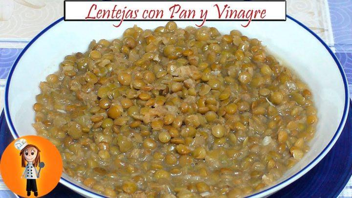 Lentejas con Pan y Vinagre | Receta de Cocina en Familia