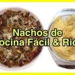 Los Mejores Nachos Caseros de Cocina Facil & Rica