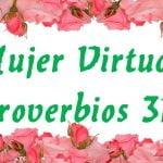 Mujer Virtuosa Proverbios 31: Consejos para ser fiel a Dios para la Familia autor Courtney Joseph