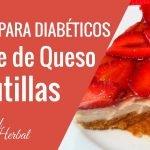Postres Para Diabeticos Faciles | Postre De Queso Y Frutillas | Dulces Para Diabeticos  Mi receta de cocina