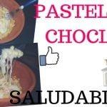 RECETA DE PASTEL DE CHOCLO SALUDABLE PASO A PASO - Comida Saludable