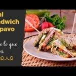 Receta The real sándwich de pavo I Dime lo que comes
