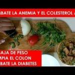Sopa PARA COMBATIR LA ANEMIA, EL COLESTEROL ALTO Y BAJAR DE PESO