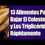 13 Alimentos Para Bajar El Colesterol y Los Trigliceridos Rapidamente