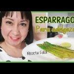 BAJA 4 KILOS EN UNA SEMANA COMIENDO ESPARRAGOS - Recetas saludables by Aracelli Vlogs