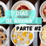 PARTE 2: 7 DIAS DE AVENA PARA PERDER PESO |RECETAS CON AVENA |UNA SEMANA DE AVENA | Michela Perleche
