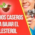Remedios Caseros Para Bajar El Colesterol Rápidamente