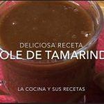 ATOLE DE TAMARINDO. LA COCINA Y SUS RECETAS .